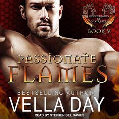 Passionate Flames Audiobook, by Vella Day