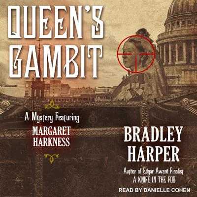 Queen's Gambit Audiobook, by Bradley Harper