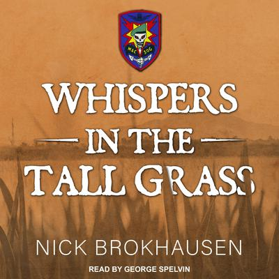 Whispers In The Tall Grass Audiobook, by Nick Brokhausen