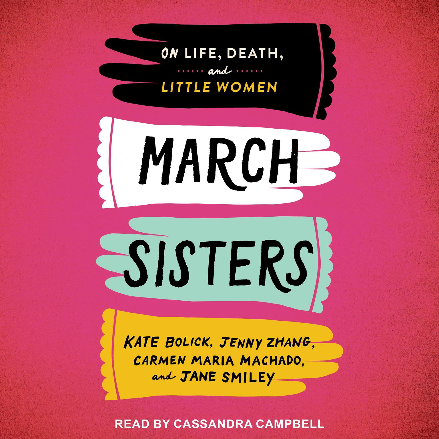 Printable March Sisters: On Life, Death, and Little Women Audiobook Cover Art