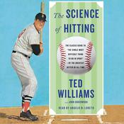 Science of Hitting Audiobook, by Ted Williams, John Underwood