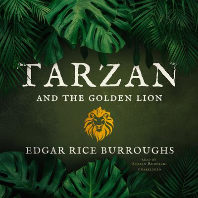 Tarzan and the Golden Lion Audiobook, by