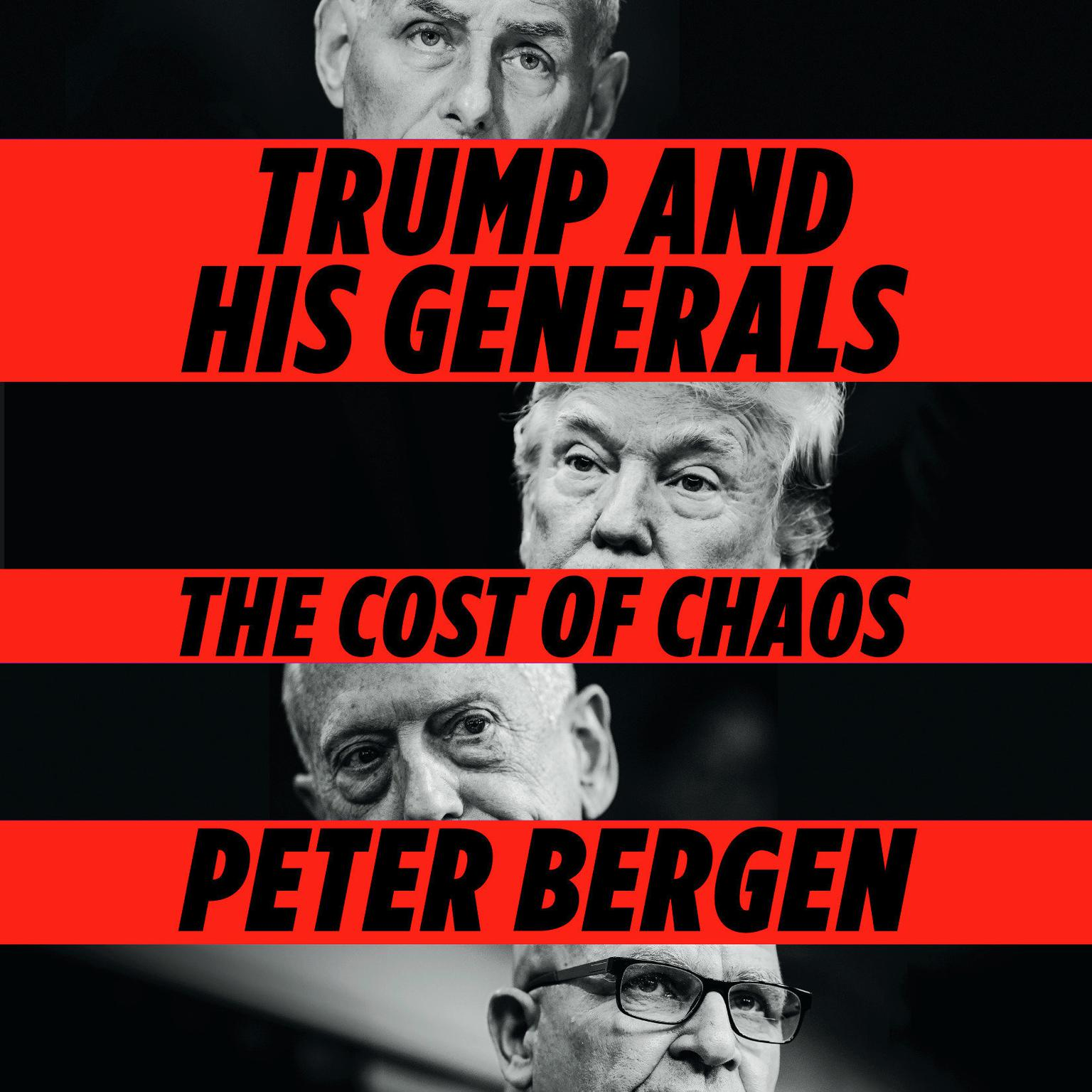 Printable Trump and His Generals: The Cost of Chaos Audiobook Cover Art