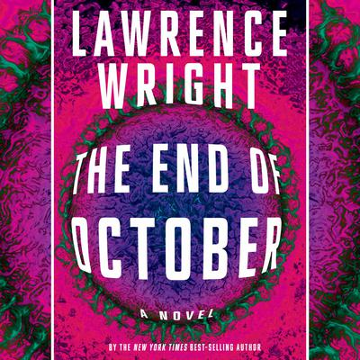 The End of October: A novel Audiobook, by