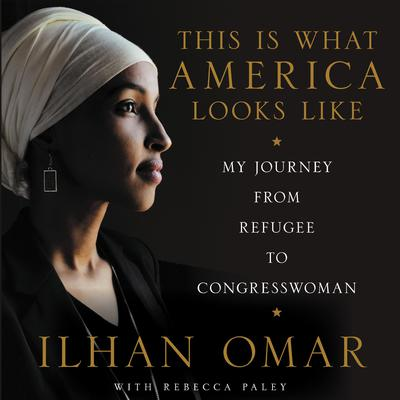This Is What America Looks Like: My Journey from Refugee to Congresswoman Audiobook, by