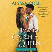 How to Catch a Queen Audiobook, by Alyssa Cole