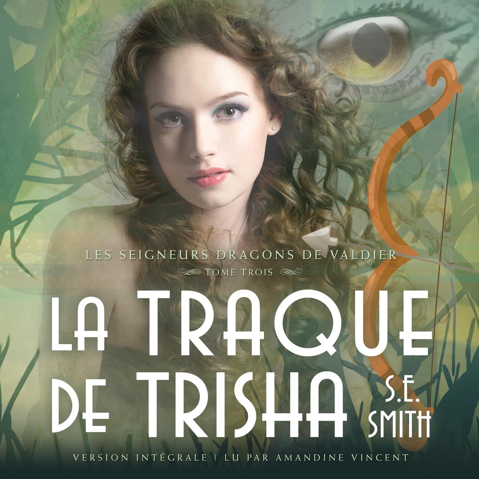 Printable La Traque de Trisha: Les Seigneurs Dragons de Valdier Tome 3 Audiobook Cover Art