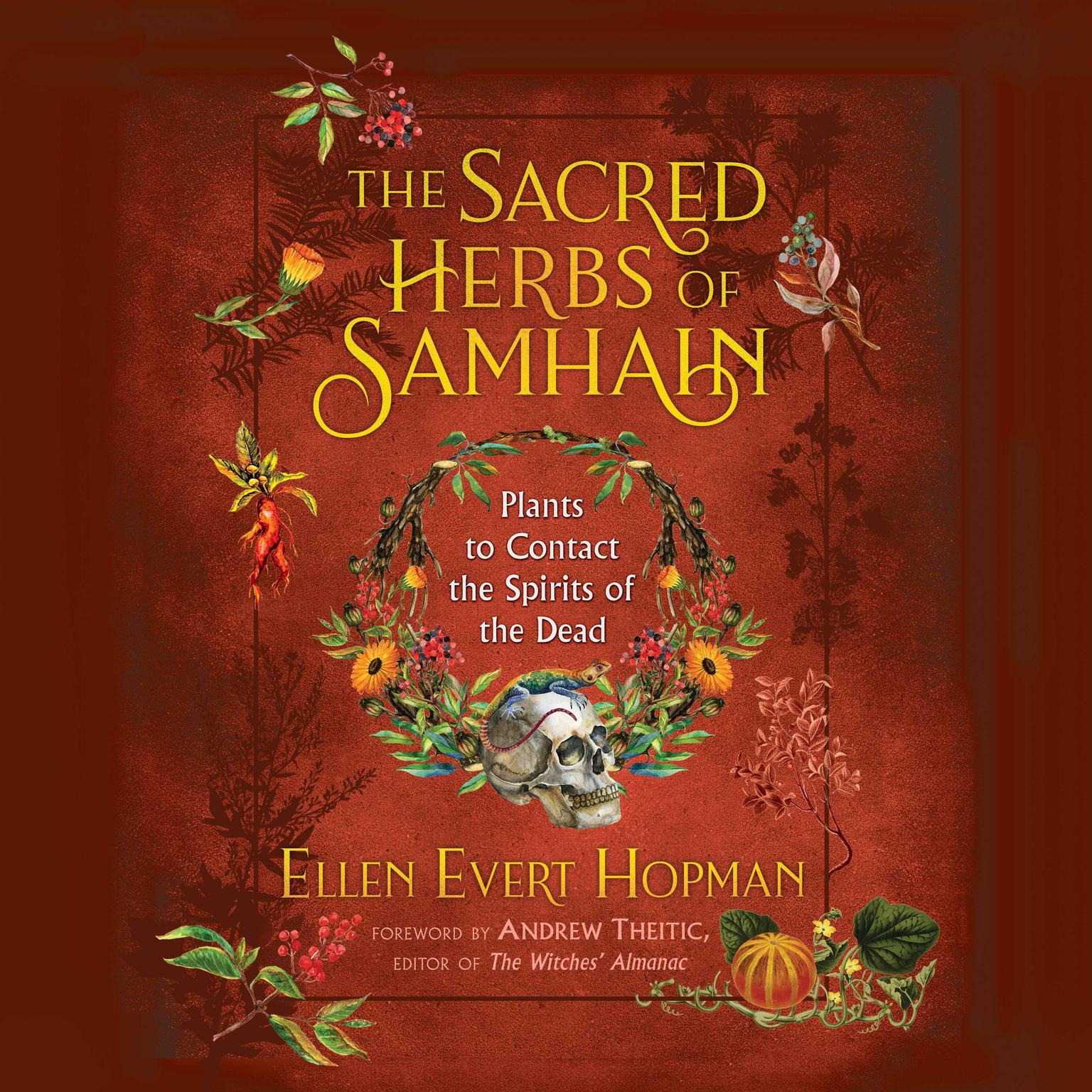 Printable The Sacred Herbs of Samhain: Plants to Contact the Spirits of the Dead Audiobook Cover Art