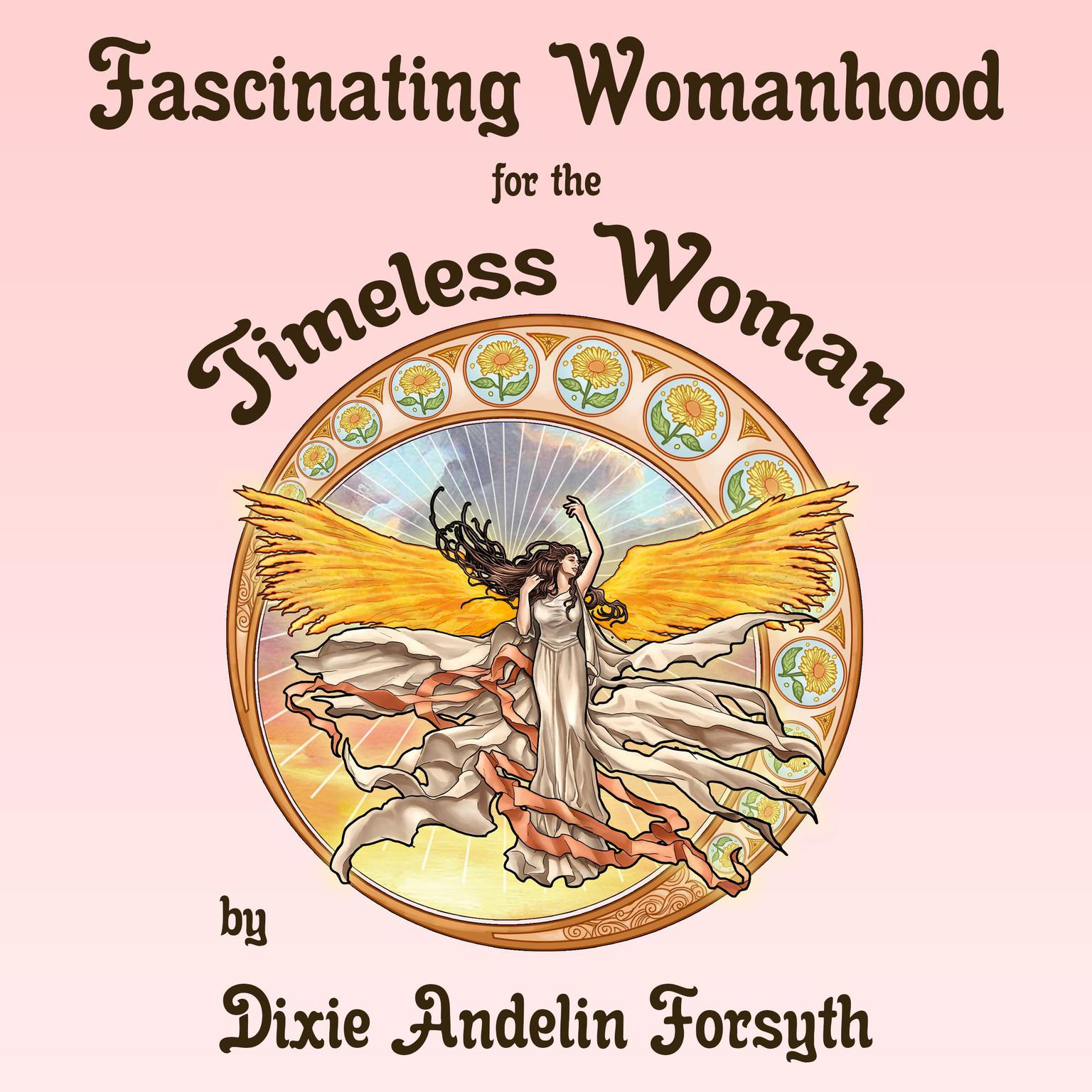 Printable Fascinating Womanhood for the Timeless Woman Audiobook Cover Art