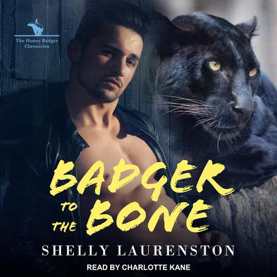 Badger to the Bone Audiobook, by