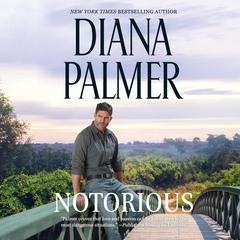 Notorious Audiobook, by Diana Palmer
