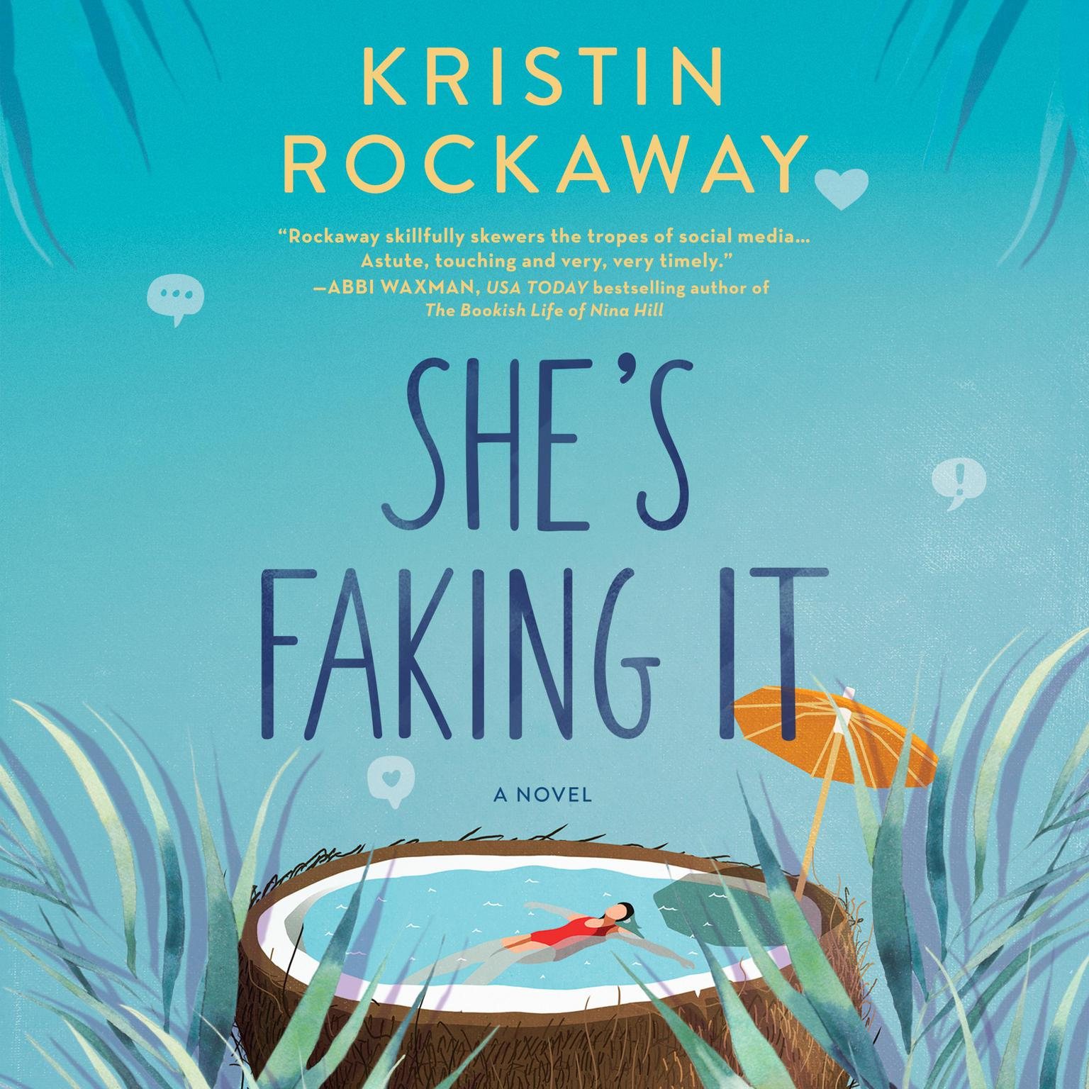 Printable She's Faking It: A Novel Audiobook Cover Art