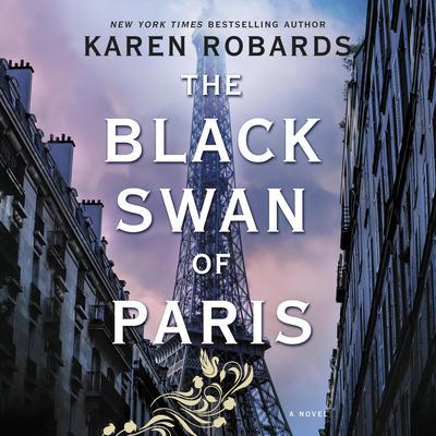 The Black Swan of Paris Audiobook, by