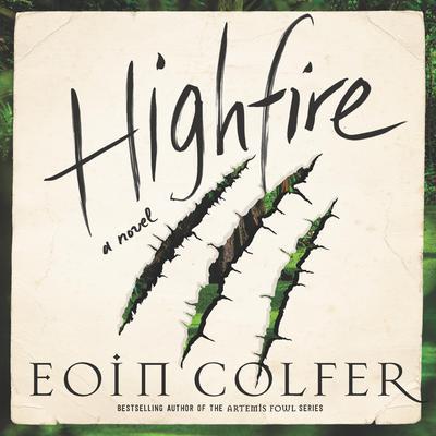 Highfire: A Novel Audiobook, by