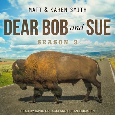Dear Bob and Sue: Season 3 Audiobook, by