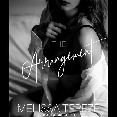 The Arrangement Audiobook, by Melissa Tereze