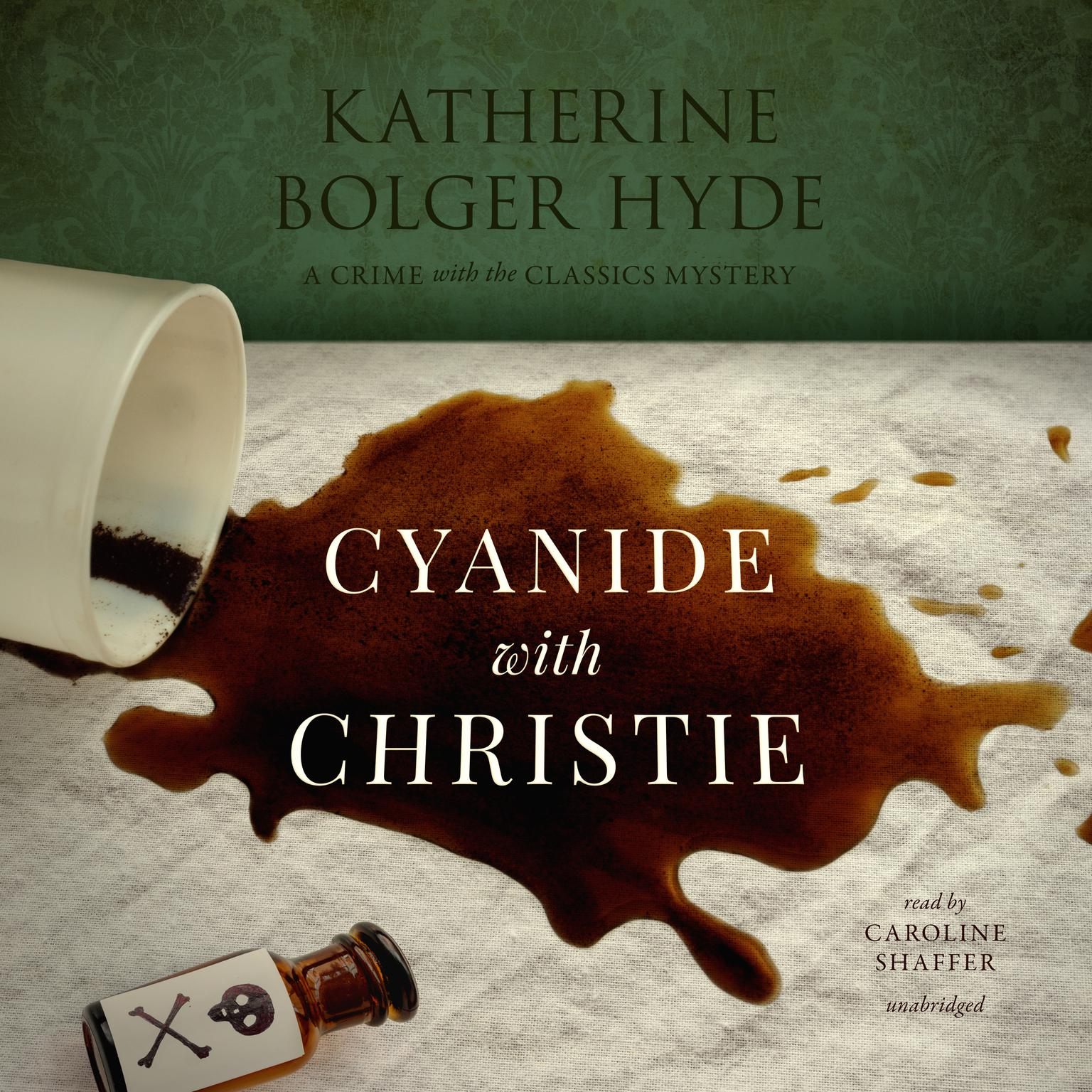 Cyanide with Christie Audiobook, by Katherine Bolger Hyde