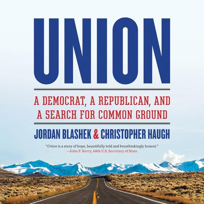 Union: A Democrat, a Republican, and a Search for Common Ground Audiobook, by Christopher Haugh