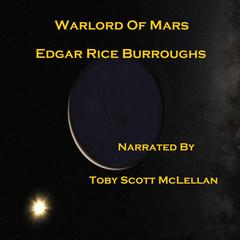 Warlord of Mars Audiobook, by Edgar Rice Burroughs