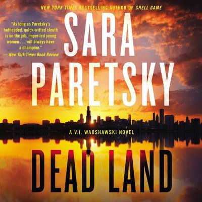 Dead Land: A V. I. Warshawski Novel Audiobook, by