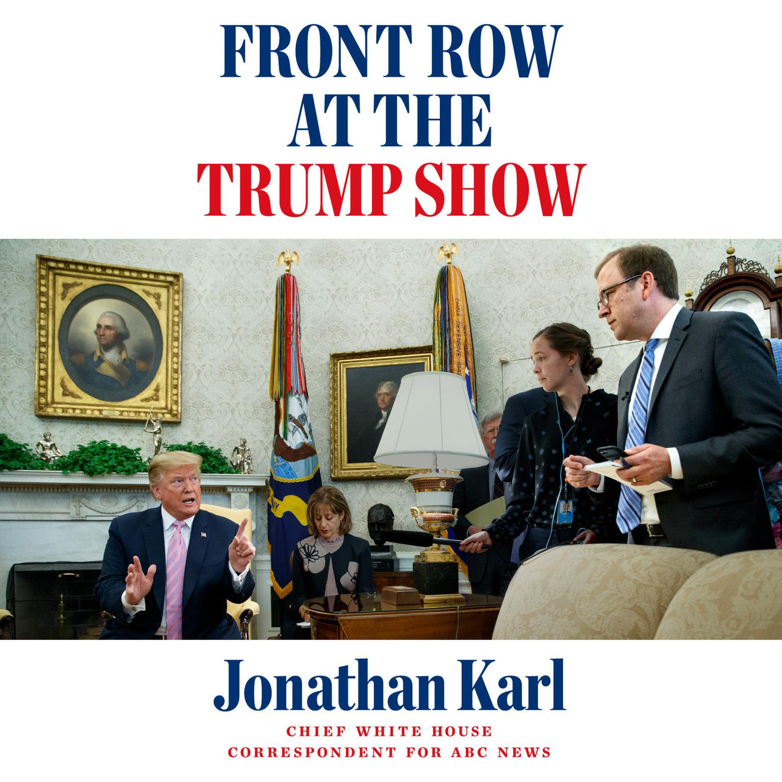 Printable Front Row at the Trump Show Audiobook Cover Art