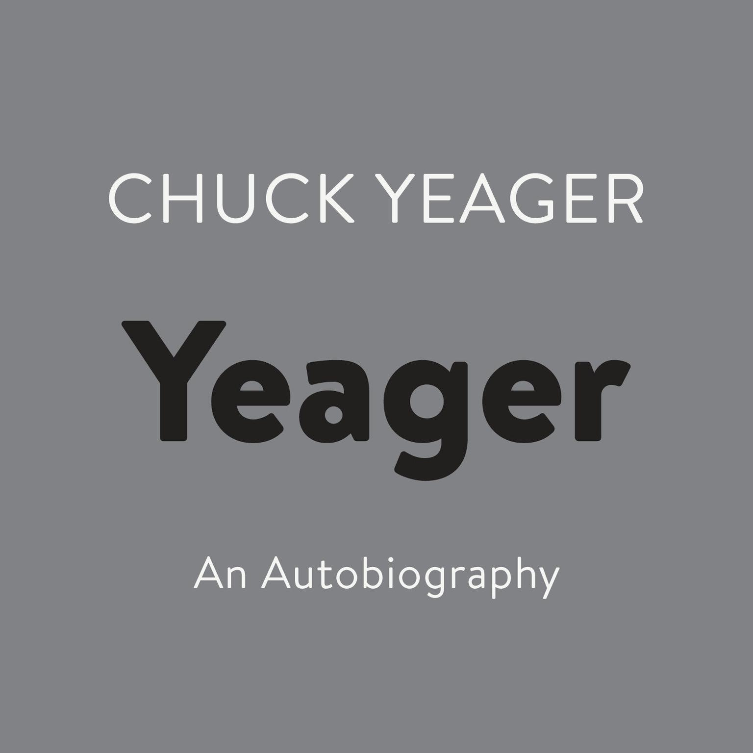 Printable Yeager: An Autobiography Audiobook Cover Art