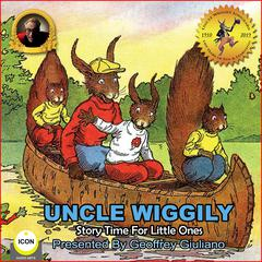 Uncle Wiggily Story Time For The Little Ones Audiobook, by Howard Garis