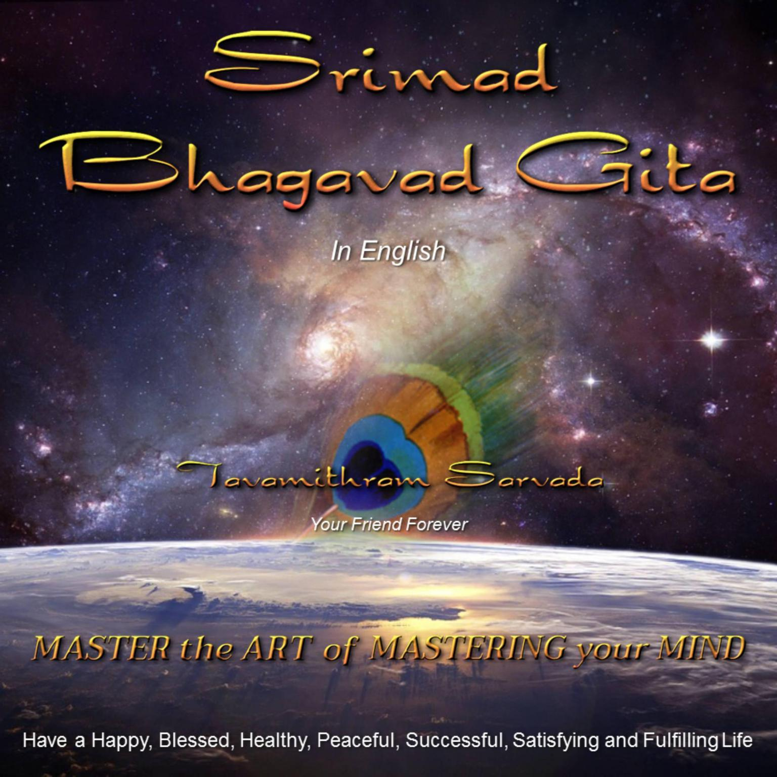 Printable The Srimad Bhagavad Gita in English retold and read for you by Tavamithram Sarvada Audiobook Cover Art