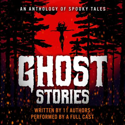 Ghost Stories Audiobook, by various authors