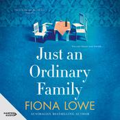 Just an Ordinary Family Audiobook, by Fiona Lowe