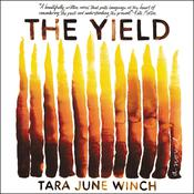 The Yield: A Novel Audiobook, by Tara June Winch