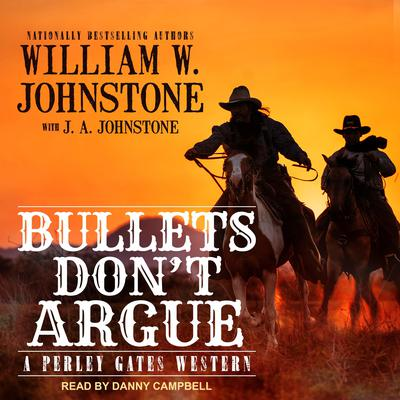 Bullets Don't Argue Audiobook, by