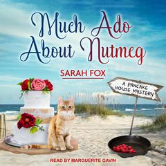 Much Ado About Nutmeg Audiobook, by Sarah Fox