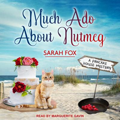 Much Ado About Nutmeg Audiobook, by