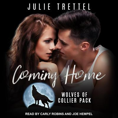 Coming Home Audiobook, by Julie Trettel