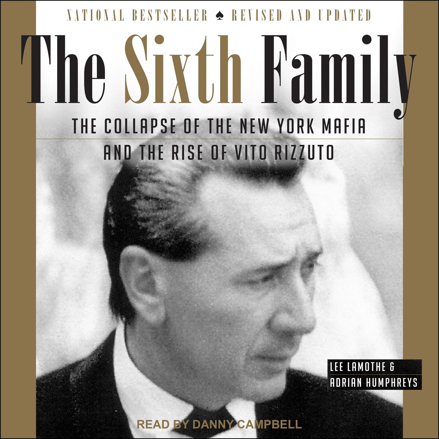 Printable The Sixth Family: The Collapse of The New York Mafia and The Rise of Vito Rizzuto Audiobook Cover Art
