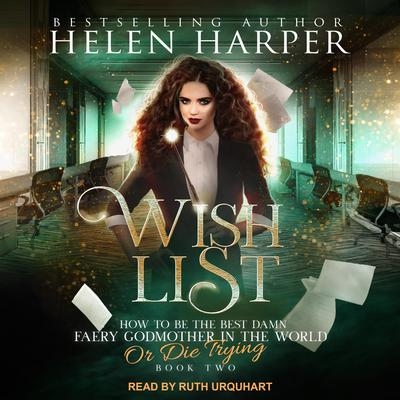 Wish List Audiobook, by Helen Harper