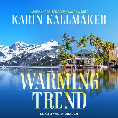 Warming Trend Audiobook, by Karin Kallmaker