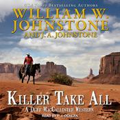 Killer Take All Audiobook, by J. A. Johnstone, William W. Johnstone