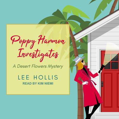Poppy Harmon Investigates Audiobook, by Lee Hollis