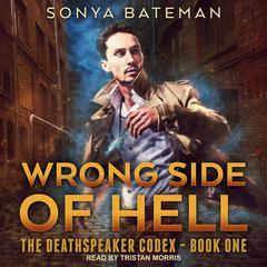 Wrong Side of Hell Audiobook, by Sonya Bateman