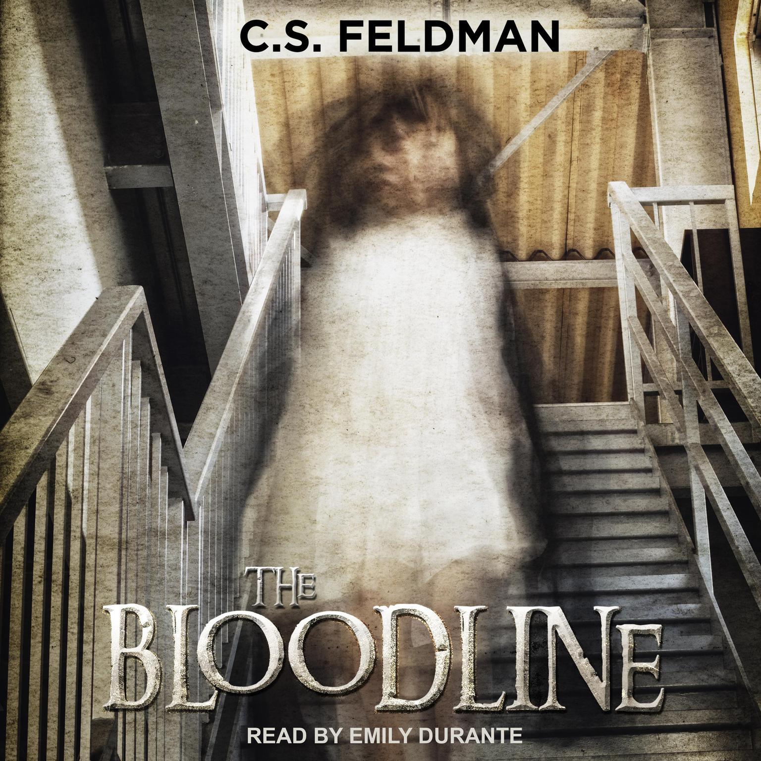 The Bloodline Audiobook, by C.S. Feldman