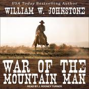 War of the Mountain Man Audiobook, by William W. Johnstone