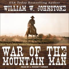 War of the Mountain Man Audiobook, by