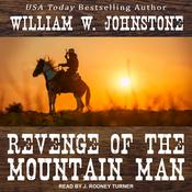 Revenge of the Mountain Man Audiobook, by William W. Johnstone