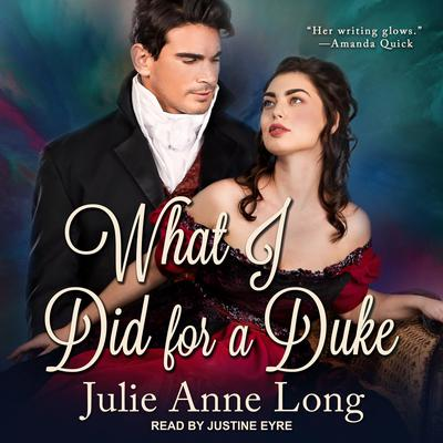 What I Did For A Duke Audiobook, by