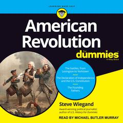 American Revolution for Dummies Audiobook, by Steve Wiegand