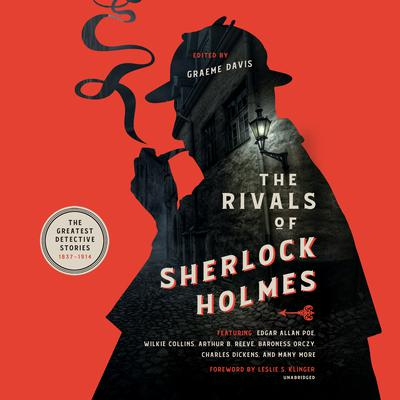 The Rivals of Sherlock Holmes: The Greatest Detective Stories: 1837–1914 Audiobook, by Graeme Davis