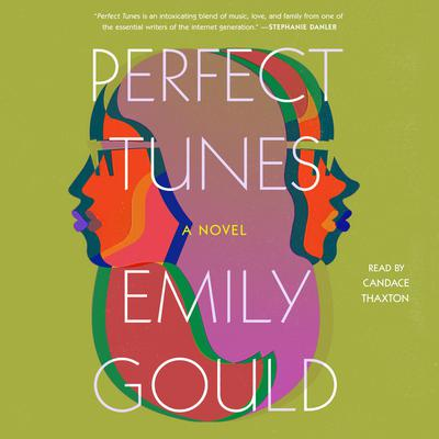 Perfect Tunes Audiobook, by Emily Gould