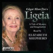 Edgar Allan Poe's Ligeia: A Tale of Mystery and Imagination Audiobook, by Edgar Allan Poe